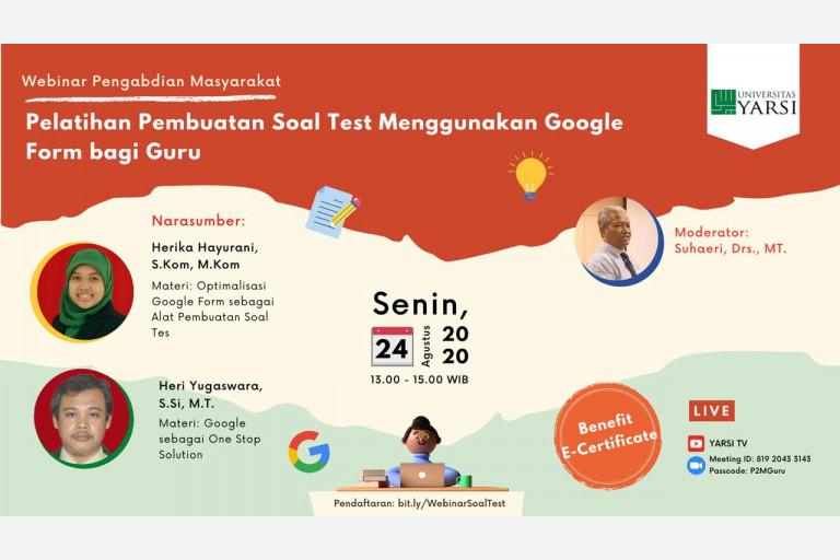 Pelatihan Pembuatan Soal Test Menggunakan Google Form bagi Guru - 24 Agustus 2020